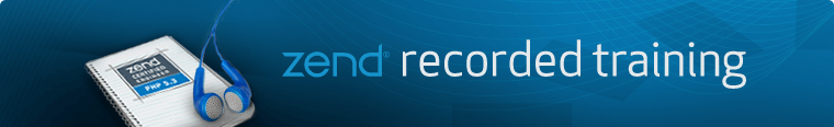 Zend Recorded Training